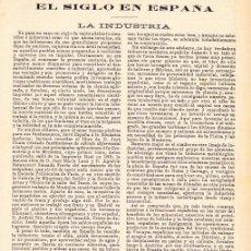 Coleccionismo de Revistas y Periódicos: EL SIGLO EN ESPAÑA: LA INDUSTRIA / JOSÉ RODRÍGUEZ MOURELO - 1901. Lote 143010882