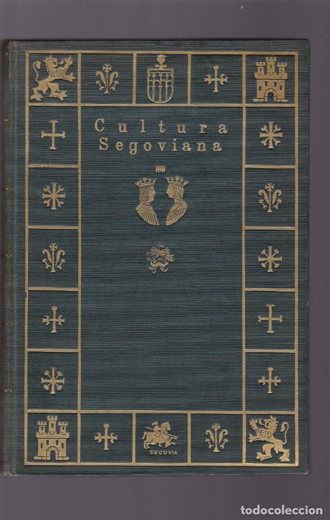 CULTURA SEGOVIANA - AÑO I / Nº I 1931 A AÑO II / Nº 7 1932 - ILUSTRADOS (Coleccionismo - Revistas y Periódicos Antiguos (hasta 1.939))
