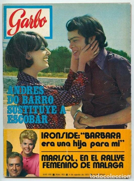 GARBO - 1971 - ANDRES DO BARRO, LOLA FLORES, MARISOL, PEKENIKES, CONCHITA MONTES, MISS UNIVERSO (Coleccionismo - Revistas y Periódicos Modernos (a partir de 1.940) - Otros)