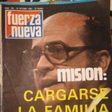 Coleccionismo de Revistas y Periódicos: REVISTA FUERZA NUEVA 720 OCTUBRE 1980 FALANGE FRANQUISMO. Lote 143325842