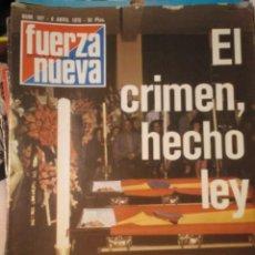 Coleccionismo de Revistas y Periódicos: FUERZA NUEVA 587 ABRIL 1978 FALANGE FRANQUISMO. Lote 143330970
