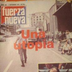 Coleccionismo de Revistas y Periódicos: FUERZA NUEVA 660 SEPTIEMBRE 1979 FALANGE FRANQUISMO. Lote 143337614