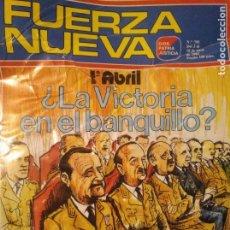 Coleccionismo de Revistas y Periódicos: FUERZA NUEVA 795 ABRIL 1982 FALANGE FRANQUISMO. Lote 143341542