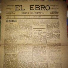 Coleccionismo de Revistas y Periódicos: EL EBRO DIARIO DE TORTOSA 1901 N 168. Lote 143613766