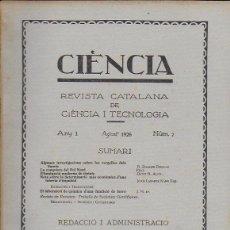 Coleccionismo de Revistas y Periódicos: CIÈNCIA. REVISTA CATALANA DE CIÈNCIES I TECNOLOGÍA. ANY 1 NÚM.7. AGOST 1926. 27X20CM. 48 P.. Lote 143855258