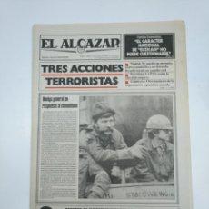 Coleccionismo de Revistas y Periódicos: PERIODICO EL ALCAZAR. 28 MARZO DE 1981. TRES ACCIONES TERROSITAS DE ETA. CAR132 . Lote 144123582
