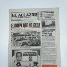 Coleccionismo de Revistas y Periódicos: PERIODICO EL ALCAZAR. 14 OCTUBRE 1982. ATENTADO DE ETA EN MARQUINA. VIZCAYA. CAR132. Lote 144143334