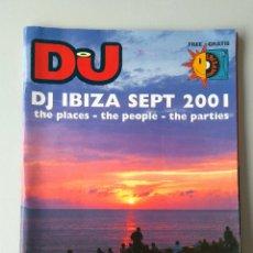 Coleccionismo de Revistas y Periódicos: REVISTA DJ IBIZA SEPTIEMBRE 2001. Lote 144162066