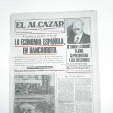 Coleccionismo de Revistas y Periódicos: PERIODICO EL ALCAZAR. 4 SEPTIEMBRE 1982. TENIENTE CORONEL TEJERO SE PRESENTA A LAS ELECCIONES CAR132. Lote 144217346