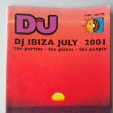 Coleccionismo de Revistas y Periódicos: REVISTA DJ IBIZA JULIO 2001. Lote 144290105