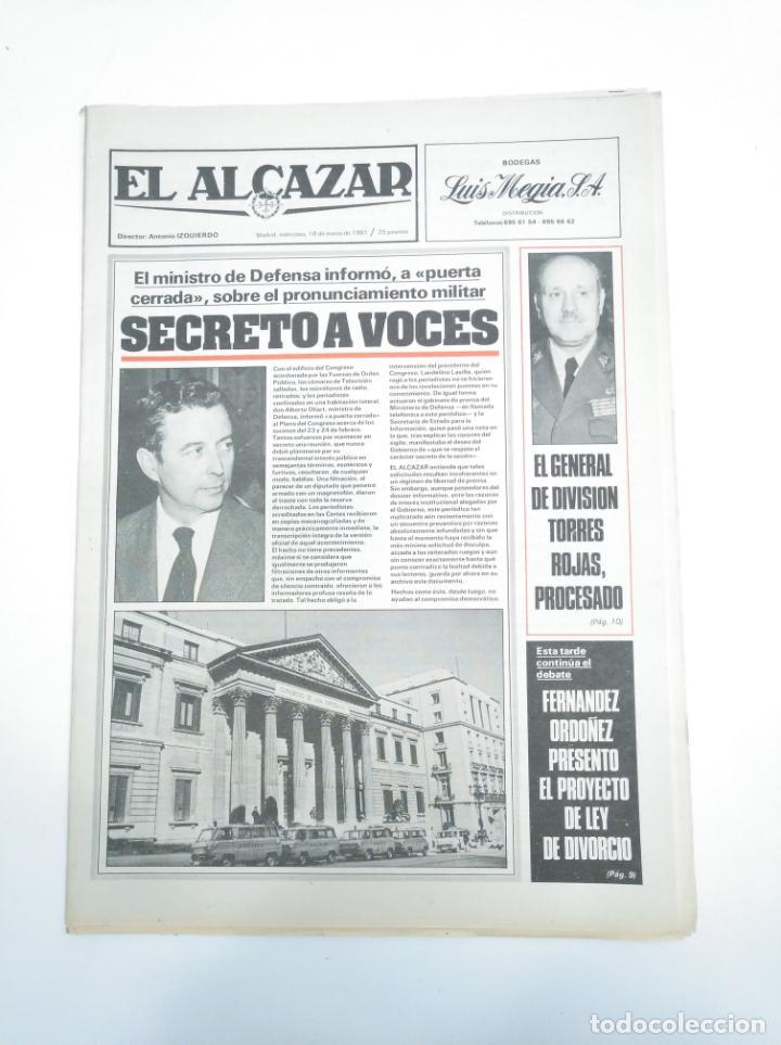PERIODICO EL ALCAZAR. 18 MARZO 1981. PROYECTO DE LEY DEL DIVORCIO. CAR132 (Coleccionismo - Revistas y Periódicos Modernos (a partir de 1.940) - Otros)