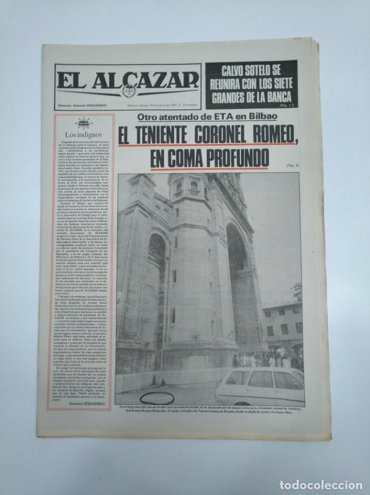 PERIODICO EL ALCAZAR. 20 MARZO 1981. TENIENTE CORONEL ROMEO ATENTADO DE ETA EN BILBAO. CAR132 (Coleccionismo - Revistas y Periódicos Modernos (a partir de 1.940) - Otros)