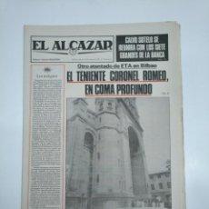 Coleccionismo de Revistas y Periódicos: PERIODICO EL ALCAZAR. 20 MARZO 1981. TENIENTE CORONEL ROMEO ATENTADO DE ETA EN BILBAO. CAR132. Lote 144292630