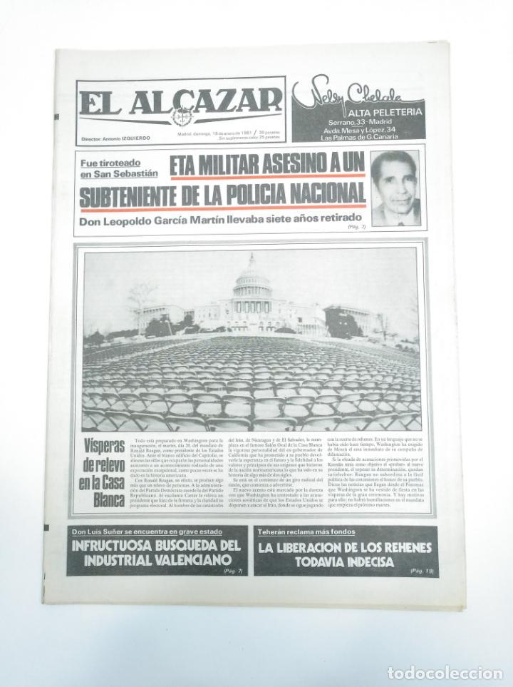 PERIODICO EL ALCAZAR. 18 MARZO DE 1981. ETA MILITAR ASESINA EN SAN SEBASTIAN LEOPOLDO GARCIA. CAR132 (Coleccionismo - Revistas y Periódicos Modernos (a partir de 1.940) - Otros)
