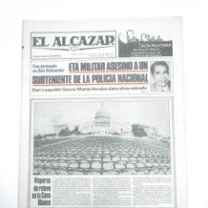 Coleccionismo de Revistas y Periódicos: PERIODICO EL ALCAZAR. 18 MARZO DE 1981. ETA MILITAR ASESINA EN SAN SEBASTIAN LEOPOLDO GARCIA. CAR132. Lote 144312074