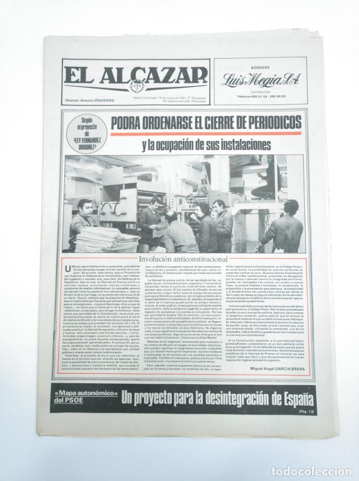 PERIODICO EL ALCAZAR. 15 MARZO 1981. PROYECTO DE LEY FERNANDEZ ORDOÑEZ. CAR132 (Coleccionismo - Revistas y Periódicos Modernos (a partir de 1.940) - Otros)