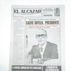 Coleccionismo de Revistas y Periódicos: PERIODICO EL ALCAZAR. 26 DE FEBRERO. 1981. CALVO SOTELO PRESIDENTE. CAR132. Lote 144313962