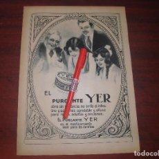 Coleccionismo de Revistas y Periódicos: PURGANTE - YER - RECORTE PUBLICIDAD HOJA - AÑOS 1919-1925 -ORIGINAL -VER FOTOS DETALLES. Lote 144340178
