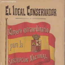 Coleccionismo de Revistas y Periódicos: PERIODICO EL IDEAL CONSERVADOR DE ÚBEDA, NUMERO EXTRAORDINARIO DE 1898.. Lote 144431078