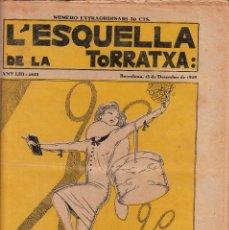Coleccionismo de Revistas y Periódicos: REVISTA L'ESQUELLA DE LA TORRATXA - 1929 - NUM. 2633 NUMERO EXTRAORDINARI. Lote 144553898
