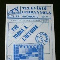 Coleccionismo de Revistas y Periódicos: TV CERDANYOLA TVC BUTLLETI INFORMATIU (SET-1986) TELEVISIO LOCAL INDEPENDENT - CERDANYOLA DEL VALLÈS. Lote 144980066