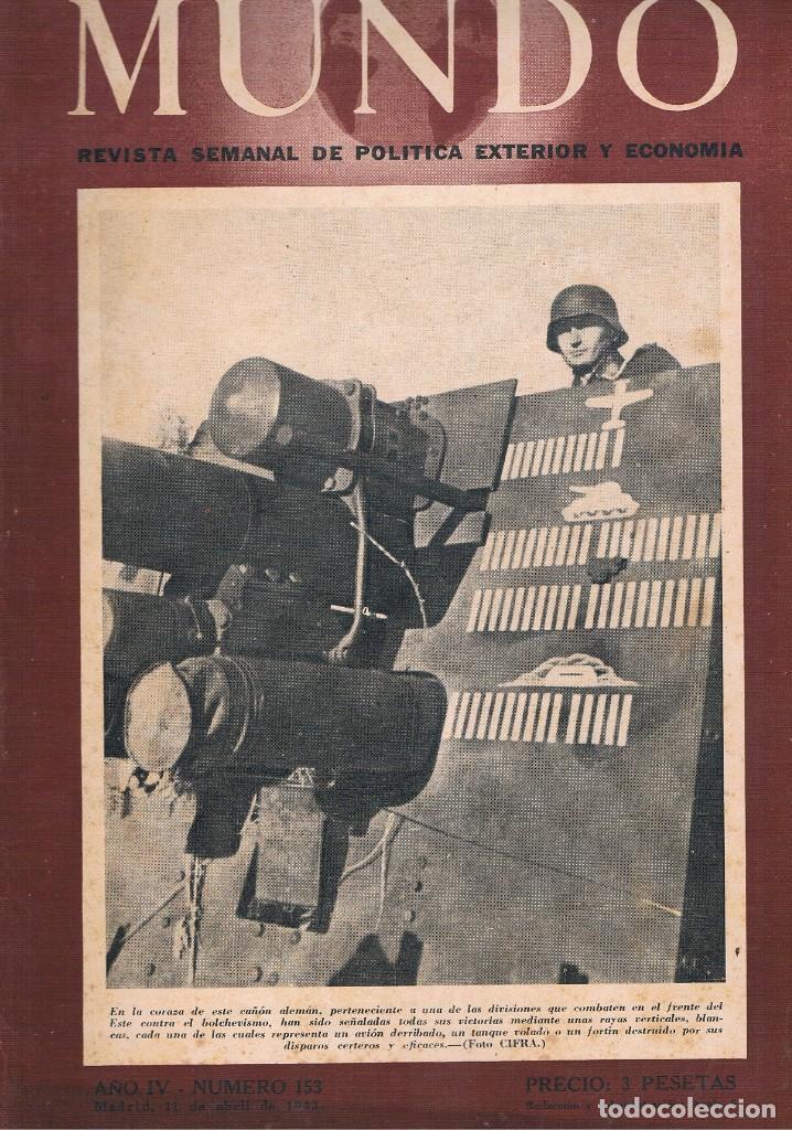 REVISTA EL MUNDO NÚMERO 153 VER EXPLICACIÓN DE FOTOGRAFÍAS (Coleccionismo - Revistas y Periódicos Modernos (a partir de 1.940) - Otros)