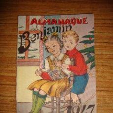 Coleccionismo de Revistas y Periódicos: (TC-145) REVISTA INFANTIL JUVENIL EL BENJAMIN ALMANAQUE 1947 CON 2 RECORTABLE. Lote 145026822