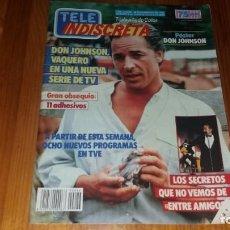 Coleccionismo de Revistas y Periódicos: REVISTA TELE INDISCRETA AÑO 2 NUMERO 86 1986 PÓSTER DON JOHNSON. Lote 145065790