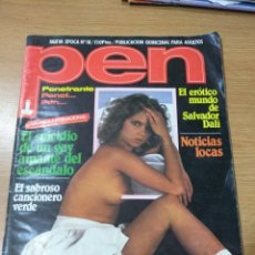 Coleccionismo de Revistas y Periódicos: REVISTA ERÓTICA PEN N'18 AÑO 1983 -MINNIE MINIPRIO-EDWIGE FENECH-SALVADOR DALÍ-BRIGITTE LAHAIE.. Lote 145279880