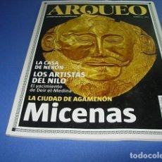 Coleccionismo de Revistas y Periódicos: ARQUEO Nº 14: MICENAS, LA CIUDAD DE AGAMENÓN, LOS ARTISTAS DEL NILO, LA CASA DE NERÓN. Lote 145295122