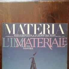 Coleccionismo de Revistas y Periódicos: MATERIA, RIVISTA D'ARCHITETTURA / AN ARCHITECTURAL REVIEW N° 8: L'IMMATERIALE / THE IMMATERIAL,. Lote 145375318