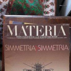 Coleccionismo de Revistas y Periódicos: MATERIA, RIVISTA D'ARCHITETTURA / AN ARCHITECTURAL REVIEW N° 10: SIMMETRIA ASIMMETRIA,. Lote 145375370