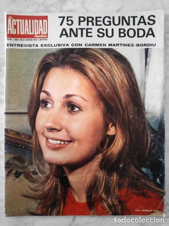 LA ACTUALIDAD ESPAÑOLA - 1972 CARMEN MARTINEZ-BORDIU, FELIX RODRIGUEZ DE LA FUENTE, PEREZ DE TUDELA (Coleccionismo - Revistas y Periódicos Modernos (a partir de 1.940) - Otros)