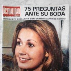 Coleccionismo de Revistas y Periódicos: LA ACTUALIDAD ESPAÑOLA - 1972 CARMEN MARTINEZ-BORDIU, FELIX RODRIGUEZ DE LA FUENTE, PEREZ DE TUDELA. Lote 49594761