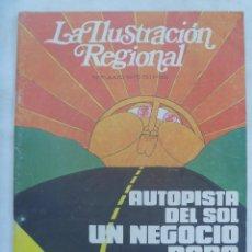 Coleccionismo de Revistas y Periódicos: LA ILUSTRACION REGIONAL . Nº 11, JULIO 1975 : AUTOPISTA DEL SOL UN NEGOCIO PARA CORRER, ETC. Lote 256065445
