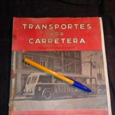 Coleccionismo de Revistas y Periódicos: TRANSPORTES POR CARRETERA NUM. 1, ABRIL 1950. INSTITUTO NACIONAL DEL TRANSPORTE.. Lote 145907477