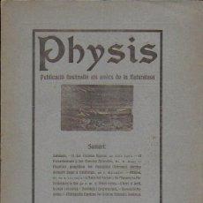Coleccionismo de Revistas y Periódicos: PHYSIS. PUBLICACIÓ DESTINADA ALS AMICS DE LA NATURALESA. NÚM. 1 1918. DR. JOSEP MALUQUER. 26X20CM.. Lote 146093934
