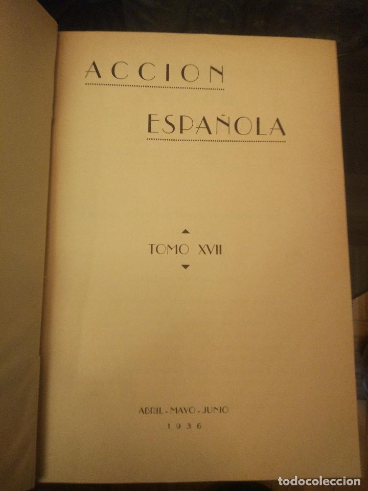 Coleccionismo de Revistas y Periódicos: REVISTA ACCIÓN ESPAÑOLA (COLECCIÓN COMPLETA ENCUADERNADA). 18 TOMOS, INCLUYENDO ANTOLOGÍA. - Foto 10 - 146239082