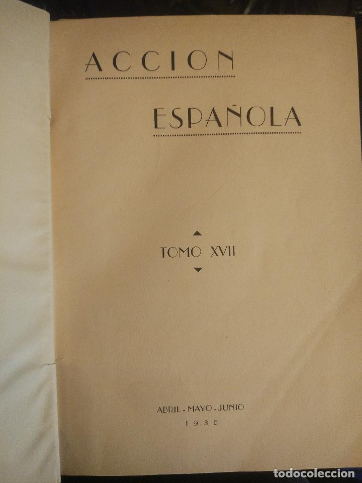 Coleccionismo de Revistas y Periódicos: REVISTA ACCIÓN ESPAÑOLA (COLECCIÓN COMPLETA ENCUADERNADA). 18 TOMOS, INCLUYENDO ANTOLOGÍA. - Foto 15 - 146239082