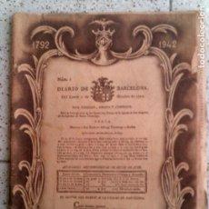 Coleccionismo de Revistas y Periódicos: DIARIO DE BARCELONA CONMEMORATIVO DEL N,1 EDICCION DE 1942. Lote 146278490