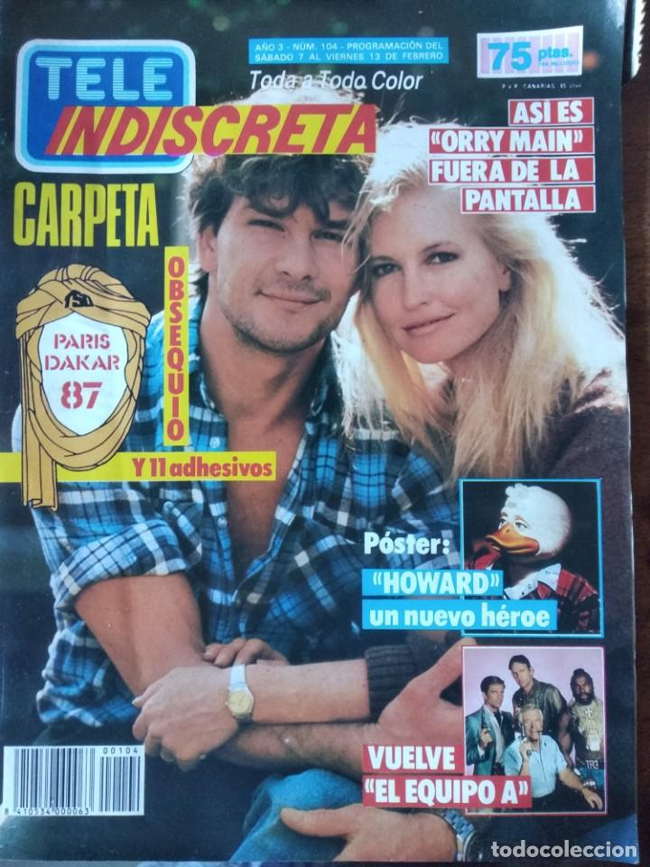 TELEINDISCRETA - Nº 104- 1987 COMPLETA,EQUIPO A, HOWARD, ORRY MAIN, PARIS DAKAR, PATRICK SWAYZE (Coleccionismo - Revistas y Periódicos Modernos (a partir de 1.940) - Otros)