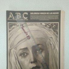 Coleccionismo de Revistas y Periódicos: PERIODICO ABC.VIERNES 13 ABRIL 1984.DOLOROSA VIRGEN DE LAS AGUAS.ETC VER FOTOS.. Lote 146500666