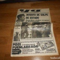 Coleccionismo de Revistas y Periódicos: PERIODICO YA MARTES 24 DE FEBRERO DE 1981 GOLPE DE ESTADO TEJERO ARMADA. Lote 146581390