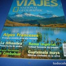 Coleccionismo de Revistas y Periódicos: REVISTA. VIAJES. NATIONAL GEOGRAPHIC. N 22. ALPES FRANCESES. LA ALHAMBRA. ZIMBABUE. ROMA IMPERIAL.. Lote 146602710