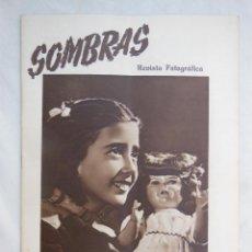 Coleccionismo de Revistas y Periódicos: SOMBRAS. REVISTA FOTOGRÁFICA. AÑO V, ABRIL 1948. Nº 47. Lote 146612390