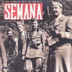 Coleccionismo de Revistas y Periódicos: REVISTA SEMANA Nº 37 - 5 NOVIEMBRE 1940 - FASCISMO - SEGUNDA GUERRA MUNDIAL. Lote 146720922