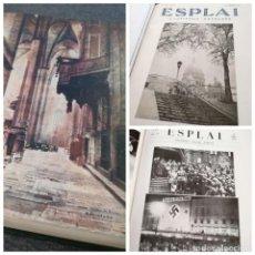 Coleccionismo de Revistas y Periódicos: GRAN TOMO: 40 NÚMEROS DE ESPLAI, IL·LUSTRACIÓ CATALANA (1935), Y EJ. PUEBLOS DE ESPAÑA (CATALUNYA). Lote 146773318