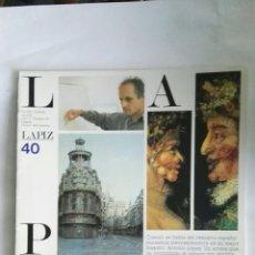 Coleccionismo de Revistas y Periódicos: LÁPIZ REVISTA MENSUAL DE ARTE N 40. Lote 146776181