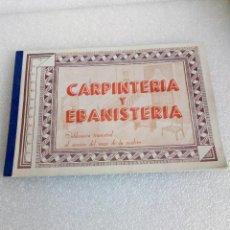 Coleccionismo de Revistas y Periódicos: CARPINTERIA Y EBANISTERIA PUBLICACION TRIMESTRAL MUY BUEN ESTADO INCLUYE LAMINAS. Lote 146927050
