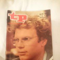 Coleccionismo de Revistas y Periódicos: TP TELEPROGRAMA N 805 -DEL 7 AL 13 SEPTIEMBRE 1981 - VIDA DE ESTUDIANTE. Lote 146952490